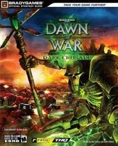 Warhammer 40,000 - Dawn of War: Dark Crusade: Official Strategy Guide de BradyGames