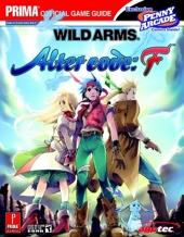 Wild Arms - Alter Code F: Prima Official Game Guide de Kaizen Media Group