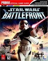 Star Wars Battlefront - Prima Official Game Guide de David Knight