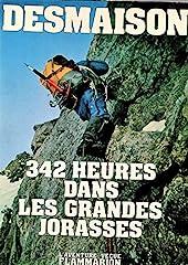 342 heures dans les grandes jorasses. collection - L'aventure vecue. de René DESMAISON