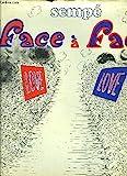 FACE A FACE. - DENOEL