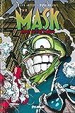 THE MASK Intégrale Vol.2 - Le mask contre-attaque Tome 2