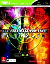 Dead or Alive Ultimate - Prima's Official Game Guide d'Eric Mylonas