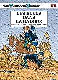 Les Tuniques Bleues - Tome 13 - Les Bleus dans la gadoue / Edition spéciale (Opé été 2021)