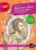Mignonne allons voir si la rose et autres poèmes - Suivi d'un parcours sur la poésie amoureuse