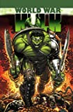[Hulk: World War Hulk: Warbound] [by: Greg Pak] - Panini (UK) Ltd. - 30/07/2008