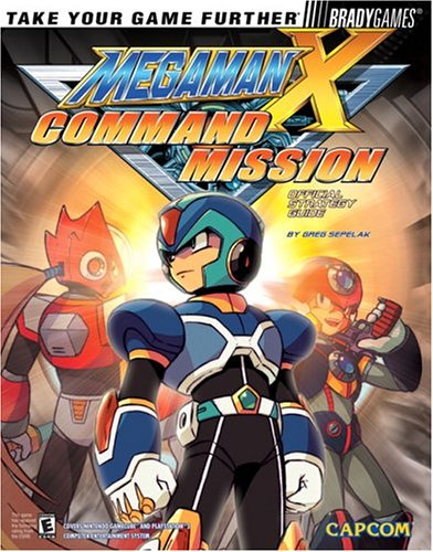 Mega Man X Command Mission? Official Strategy Guide