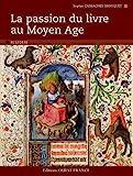 La passion du livre au Moyen Age - Ouest-France - 16/03/2010