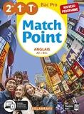 Match Point Anglais 2de, 1re, Tle Bac Pro (2020) - Pochette élève - Pochette élève (2020)