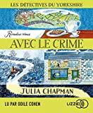 Les détectives du Yorkshire Tome 1 - Rendez-vous avec le crime - Lizzie - 13/02/2020