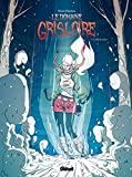 Le Domaine Grisloire - Tome 02 - Axelle