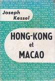 HONG KONG ET MACAO Edition de 1957 CHINE - Gallimard NRF L'Air du Temps