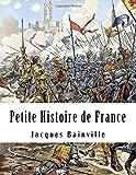 Petite histoire de France - CreateSpace Independent Publishing Platform - 21/11/2014