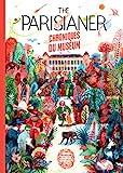 The Parisianer. Chroniques du Muséum