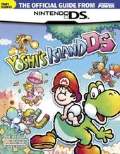 Official Nintendo Power Yoshi's Island DS Player's Guide de Nintendo Power