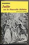 Julie ou la Nouvelle Héloïse - Edition Garnier