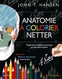 Anatomie à colorier Netter - Elsevier Masson - 05/07/2017