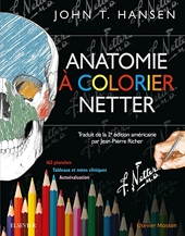Anatomie à colorier Netter de John T. Hansen