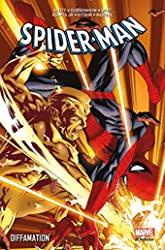 SPIDER-MAN - DIFFAMATION de SLOTT+WAID+GUGGENHEIM