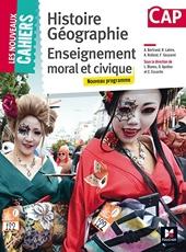 Les Nouveaux Cahiers - Histoire-Géographie-EMC - CAP de Laurent Blanès