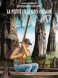 Les Passagers du vent T07 - La Petite Fille Bois-Caïman, livre II