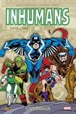 Inhumans - L'intégrale 1975-1984 (T02)