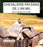 Chevaliers paysans de l'an mil - Au lac de Paladru