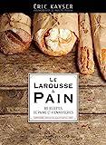 Le Larousse du pain - Larousse - 12/10/2016