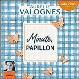 Minute, papillon ! - Format Téléchargement Audio - 17,90 €