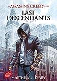 Assassin's creed - Last descendants Tome 1 - Livre de Poche Jeunesse - 04/10/2017