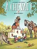 À cheval ! T03 - Quel toupet ! - Format Kindle - 7,99 €