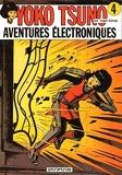 Yoko Tsuno Tome 4 Aventures électroniques - Dupuis - 01/01/2012