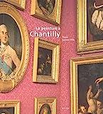 La peinture à Chantilly - Chefs-d'oeuvre du musée Condé