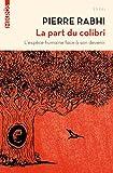 La part du colibri - L'espèce humaine face à son devenir (Mikros essai) - Format Kindle - 5,99 €