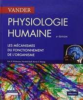 Physiologie humaine - Les mécanismes du fonctionnement de l'organisme de Hershel Raff