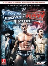 WWE Smackdown Vs Raw 2011 (UK) - Prima's Official Game Guide de Prima Games