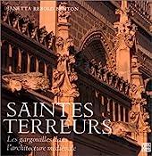 Saintes terreurs. - Les gargouilles dans l'architecture médiévale de Janetta Rebold