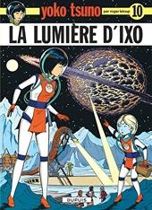 Yoko Tsuno, tome 10 - La lumière d'Ixo de Leloup