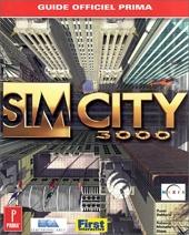 Sim City 3000 - Guide Officiel De Jeu de Russel De Maria