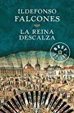 La reina descalza / The Barefooted Queen - Debolsillo - 23/06/2014