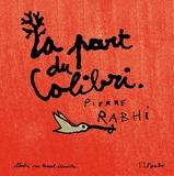 La Part Du Colibri - L'espèce Humaine Face À Son Devenir - Editions De L'aube - 06/11/2014