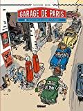 Le Garage de Paris - Tome 01 - Dix histoires de voitures populaires