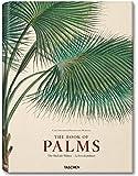 The Book Of Palms - Le Livre Des Palmiers - Edition Anglais-Français-Allemand