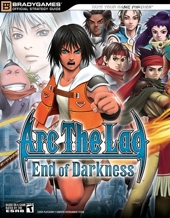Arc the Lad® - End of Darkness? Official Strategy Guide de BradyGames