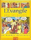 L'Evangile pour les enfants en bandes dessinées - Fleurus - 21/10/1999