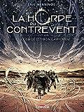 La Horde du contrevent T01 - Le cosmos est mon campement - Format Kindle - 11,99 €