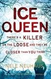 Ice Queen (Bodenstein & Kirchoff Series) by Nele Neuhaus (2015-12-03) - Pan - 03/12/2015