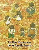 La fête d'automne de la famille Souris by Kazuo Iwamura(1993-05-12) - L'Ecole des loisirs - 01/01/1993
