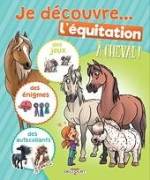 À cheval ! - Je découvre l'équitation de Laurent Dufreney
