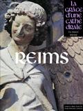 Reims - La grâce d'une Cathédrale - La Grace D'Une Cathedr
